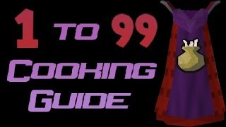 1-99 Cooking Guide Runescape 2014 Fast And Cheap Methods