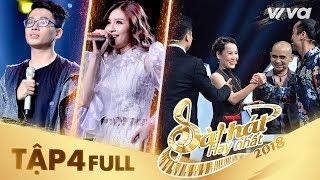 Sing My Song - Bài Hát Hay Nhất 2018   Tập 4 Full HD: 4 HLV liên tiếp gạt cần dù team đã đủ vì...?