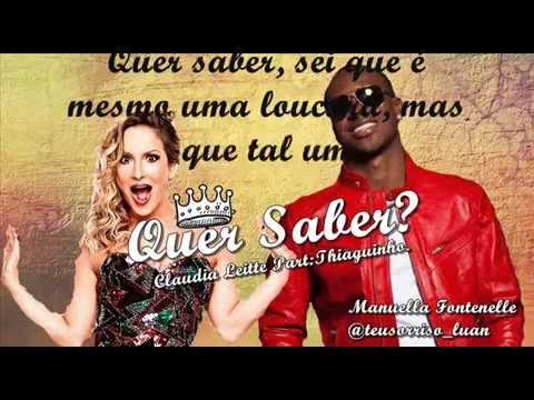 Quer Saber - Claudia Leitte e Thiaguinho.LETRA.Por:Manuella Fontenelle