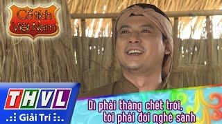THVL | Cổ tích Việt Nam: Dì phải thằng chết trôi, tôi phải đôi nghê sành - Phần đầu