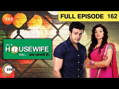 Aaj Ki Housewife Hai Sab Jaanti Hai Episode 162 - August 13, 2013