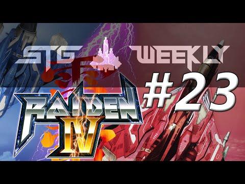 STGWeekly ~ Raiden IV