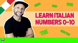 Italian Numbers 0-10: Learn Basic Italian and Pronunciation (PART 1)