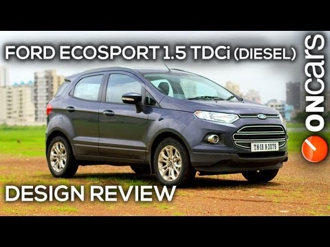 Ford EcoSport 1.5 TDCi (Diesel) Titanium (O) Design Review by OnCars India