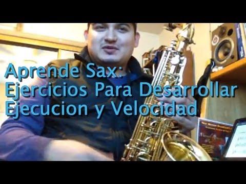 Tutorial para Saxofon Desarrollar Ejecución y Velocidad