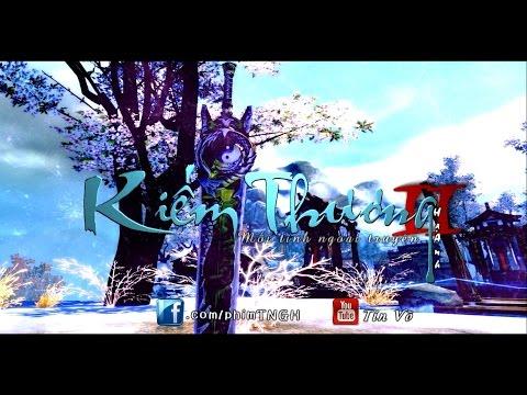 [MV] Kiếm Thương 剑伤 (2) - Tình Nghĩa Giang Hồ ngoại truyện - Game TNGH 3D