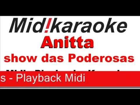 Annitta   Show das poderosas - Playback - Midi - Karaoke