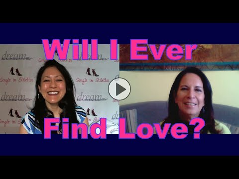 Will I Ever Find Love? - Dating Advice for Women Over 40
