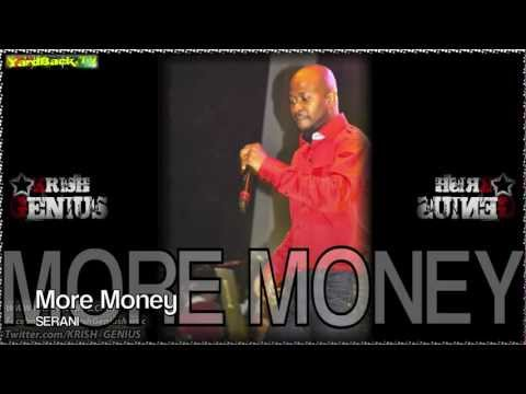 Serani - More Money [Money Box Riddim] June 2012 -M3GeZoFYIxk