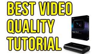 Best Video Quality Settings for Elgato & Sony Vegas