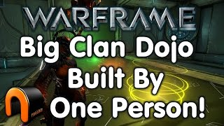 Warframe Clan Dojo Built By One Person
