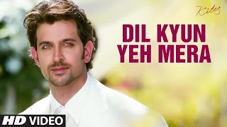 Dil Kyun Yeh Mera Shor Kare -  Kites Full HD Video Song