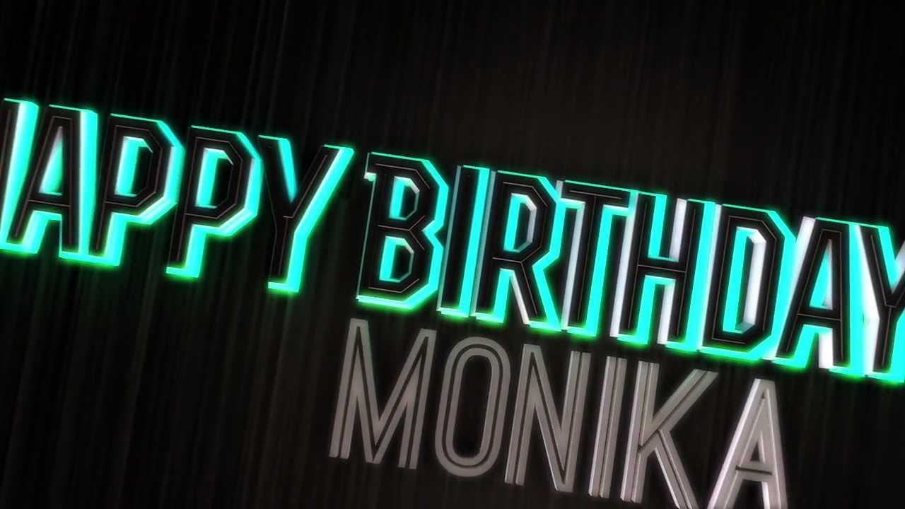 Happy Birthday Monika Youtube