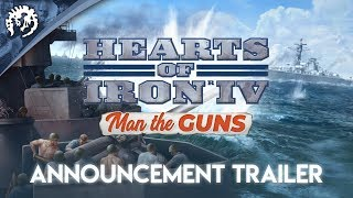 Hearts of Iron IV - Man the Guns Bejelentés Trailer