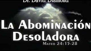 DAVID DIAMOND LA ABOMINACION DESOLADORA