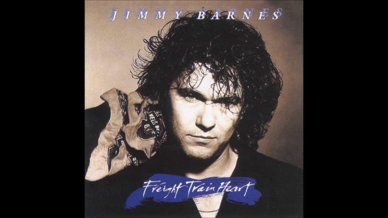Jimmy Barnes Freight Train Heart