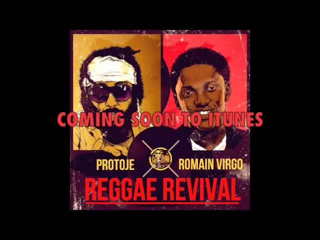 PROTOJE FT. ROMAIN VIRGO - Reggae Revival (Preview Clip)