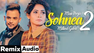 Sohnea 2 (Remix) Miss Pooja Millind Gaba Video HD Download New Video HD