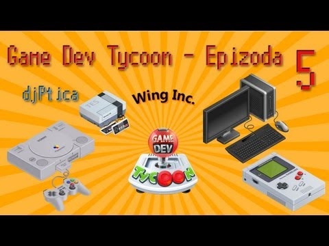Game Dev Tycoon - Epizoda 5