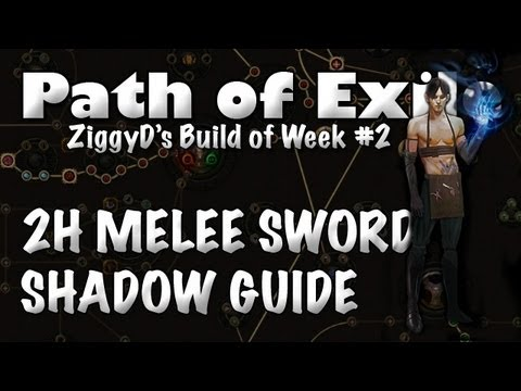 Path of Exile BotW #2: 2H Sword EB Melee Shadow (Build Guide)