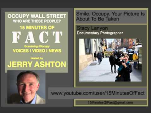 15 Minutes Of Fact : Smile, Occupy, Your Picture is About to be Taken