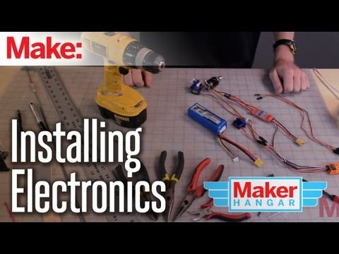 Maker Hangar Episode 11: InstallingElectronics
