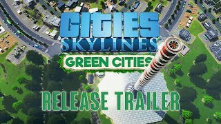 Cities: Skylines - Green Cities Megjelenés Trailer