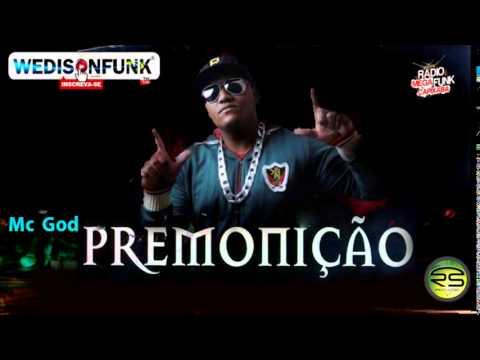Mc God - Premonição ( Funk Consciente )