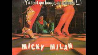 Micky Milan - Quand Tu Danses (Y'a Tout Qui Bouge, Qui Balance !...) view on youtube.com tube online.