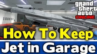 "GTA Online - HOW TO KEEP ""JET IN GARAGE"" (Free Insurance Too!) [GTA V Multiplayer]"