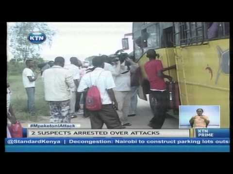 Two suspects arrested over Mpeketoni Attacks