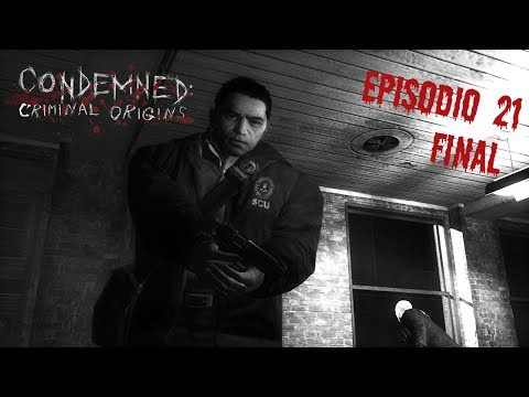 Condemned: Criminal Origins Epis. 21 - Madness (Final)