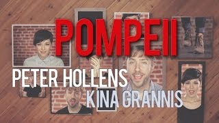 Bastille - Pompeii - Peter Hollens & Kina Grannis A cappella Cover