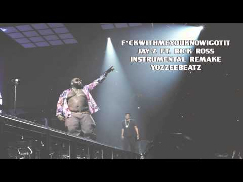 Jay-Z ft. Rick Ross - FuckWithMeYouKnowIGotIt (Instrumental Remake)