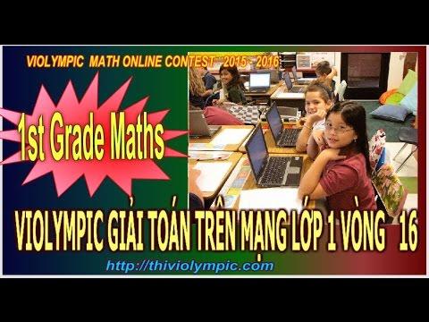 Thi Violympic Giải toán trên mạng Lớp 1 Cấp huyện Vòng 16 năm 2016