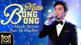 Mưa bong bóng - Mạnh Quỳnh | Liveshow Mạnh Quỳnh 20 năm 2017
