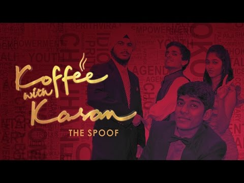 Koffee with Karan : The Spoof
