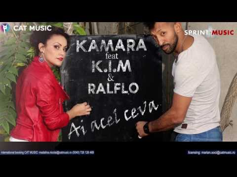 K.I.M feat. Kamara & Ralflo - Ai acel ceva (Official Single)
