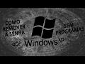 Como retirar a senha do Windows Xp- ( Sem Programas