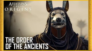 Assassin's Creed Origins - The Order of the Ancients Trailer