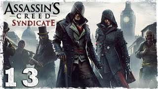 [Xbox One] Assassin's Creed Syndicate. #13: Мастер гипноза.