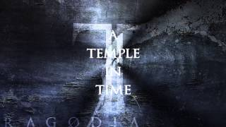 TRAGODIA - A Temple In Time (lyric video)