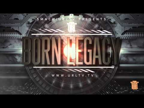 URL Born Legacy ULTIMATE RAP LEAGUE