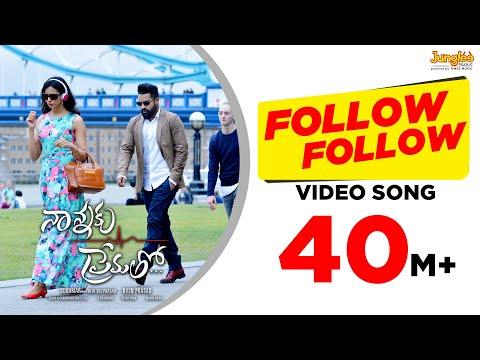 Follow Follow Full Video Song    Nannaku Prematho    Jr Ntr, Rakul Preet Singh