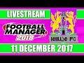 Football Manager 2018 lollujo FC FM18 Create A Club 11 December 2017 Live Stream