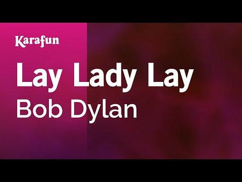 Karaoke Lay Lady Lay - Bob Dylan *