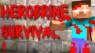HEROBRINE SURVIVAL EPISODE 1 CHAOS SEASON 2 (Minecraft)