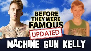 MACHINE GUN KELLY | Before They Were Famous | The Dirt | UPDATED