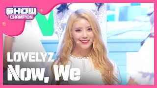 LOVELYZ - Now, We (Show Champion EP.228) YouTube 影片