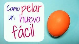 Como pelar un huevo FÁCIL. How to peel a boiled egg easy.